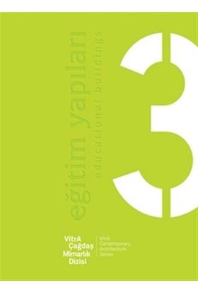 VitrA Çağdaş Mimarlık Dizisi 3 : Eğitim Yapıları / VitrA Contemporary Architecture Series 3 : Educational Buildings