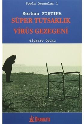 Süper Tutsaklık - Virüs Gezegeni