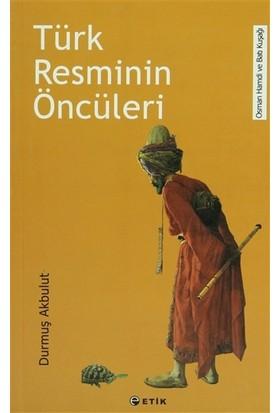 Türk Resminin Öncüleri