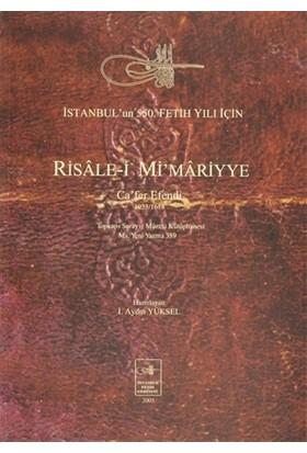 Risale-i Mi'mariyye: Ca'fer Efendi 1023/1614
