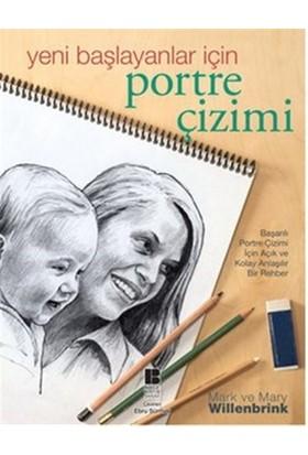 Yeni Başlayanlar için Portre Çizimi - Mary Willenbrink