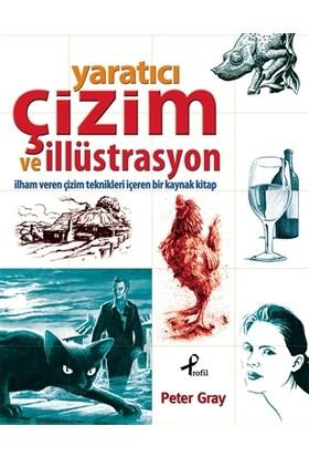 Yaratıcı Çizim ve İllüstrasyon - Peter Gray