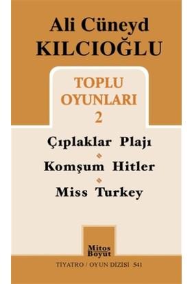 Ali Cüneyd Kılcıoğlu Toplu Oyunları 2