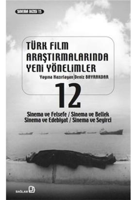 Türk Film Araştırmalarında Yeni Yönelimler 12