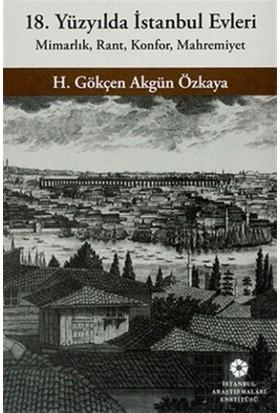 18. Yüzyılda İstanbul Evleri