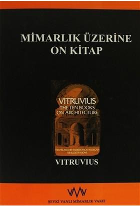 Mimarlık Üzerine On Kitap - Vitruvius