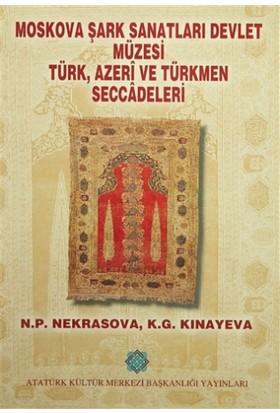 Moskova, Şark Sanatları Devlet Müzesi Türk, Azeri ve Türkmen Seccadeleri