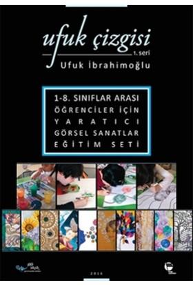 Ufuk Çizgisi 1. Seri - Ufuk İbrahimoğlu