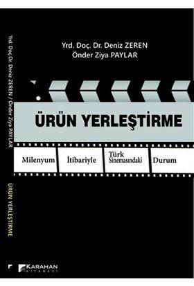 Ürün Yerleştirme Milenyum İtibariyle Türk Sinemasındaki Durum