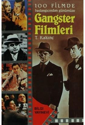 100 Filmde Başlangıcından Günümüze - Gangster Filmleri