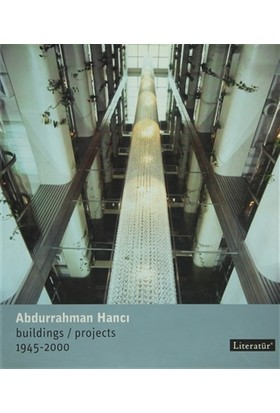 Abdurrahman Hancı Buildings / Projects 1945 - 2000
