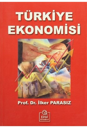 Türkiye Ekonomisi (İlker Parasız)