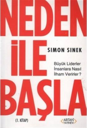 Neden ile Başla 1. Kitap - Simon Sinek