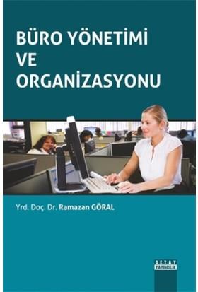 Büro Yönetimi ve Organizasyonu