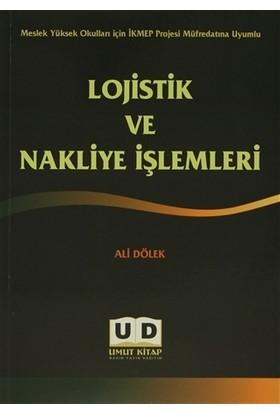 Lojistik ve Nakliye İşlemleri - Ali Dölek