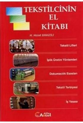 Tekstilcinin El Kitabı - Mesut Banazlı