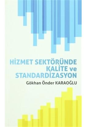 Hizmet Sektöründe Kalite ve Standardizasyon