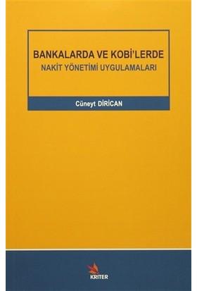 Bankalarda ve Kobi'lerde Nakit Yönetimi Uygulamaları - Cüneyt Dirican