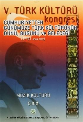 5. Türk Kültürü Kongresi Cilt : 10