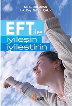 EFT ile İyileşin, İyileştirin