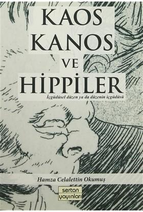 Kaos Kanos ve Hippiler