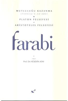 Mutluluğu Kazanma - Platon Felsefesi - Aristoteles Felsefesi - Farabi