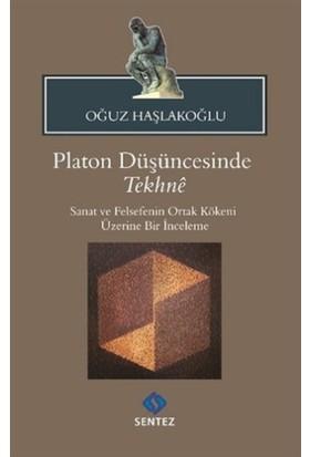 Platon Düşüncesinde Tekhne