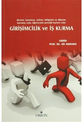 Girişimcilik ve İş Kurma - Ali Akdemir