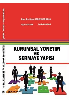 Kurumsal Yönetim ve Sermaye Yapısı