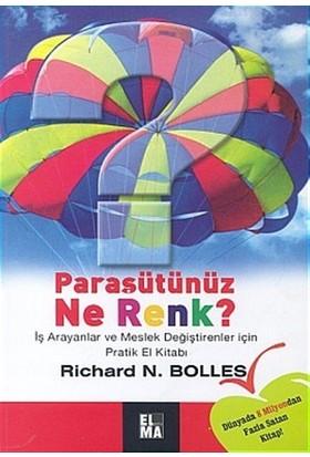Paraşütünüz Ne Renk? İş Arayanlar ve Meslek Değiştirenler İçin Pratik El Kitabı