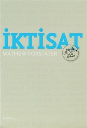 Büyük Fikirlerin Küçük Kitapları - İktisat - Mathew Forstater