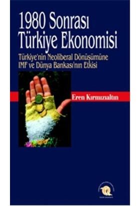 1980 Sonrası Türkiye Ekonomisi