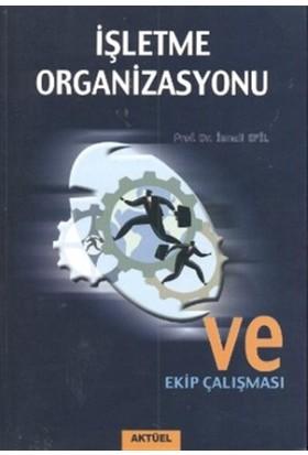 İşletme Organizasyonu ve Ekip Çalışması