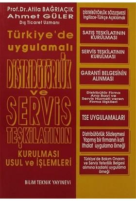 Distribütörlük ve Servis Teşkilatının Kurulması Usul ve İşlemleri