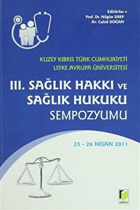 3. Sağlık Hakkı ve Sağlık Hukuku Sempozyumu