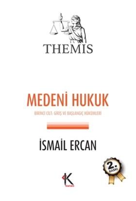 Medeni Hukuk (Cilt 1)