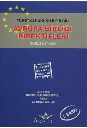 Tüketici Hukuku İle İlgili Avrupa Birliği Direktifleri