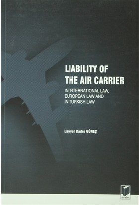 Liability Of The Air Carrier