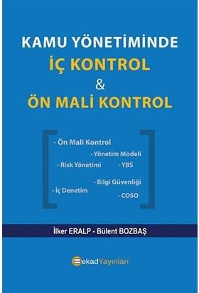 Kamu Yönetiminde İç Kontrol ve Ön Mali Kontrol