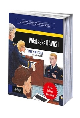 Wikileaks Davası: Amerika Chelsea Manning'e Karşı - Clark Stoeckley