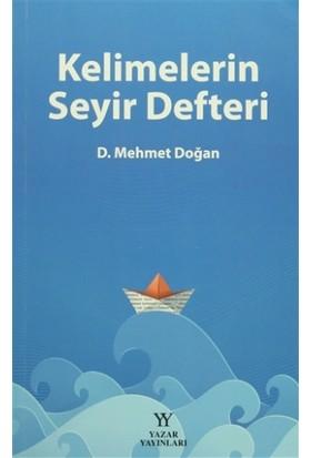 Kelimelerin Seyir Defteri - Mehmet Doğan