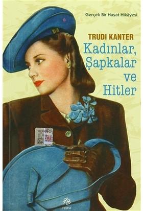 Kadınlar Şapkalar ve Hitler