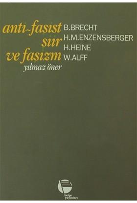 Anti - Faşist Şiir ve Faşizm - B. Brecht