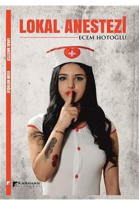 Lokal Anestezi - Ecem Hotoğlu