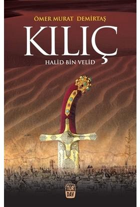 Kılıç : Halid Bin Velid