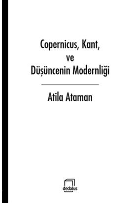 Copernicus, Kant ve Düşüncenin Modernliği