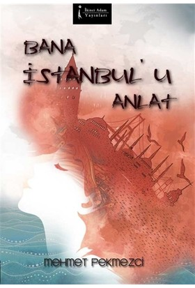 Bana İstanbul'u Anlat