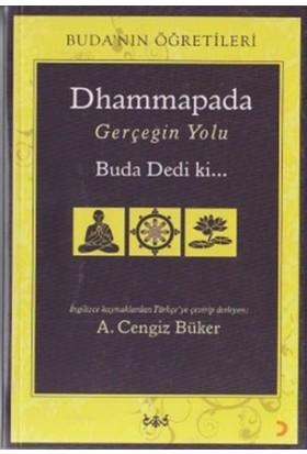 Dhammapada Gerçeğin Yolu