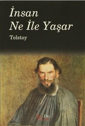 İnsan Ne ile Yaşar - Lev Nikolayeviç Tolstoy