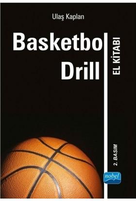 Basketbol Drill El Kitabı - Ulaş Kaplan